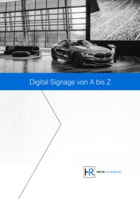 White Paper - Digital Signage von A bis Z
